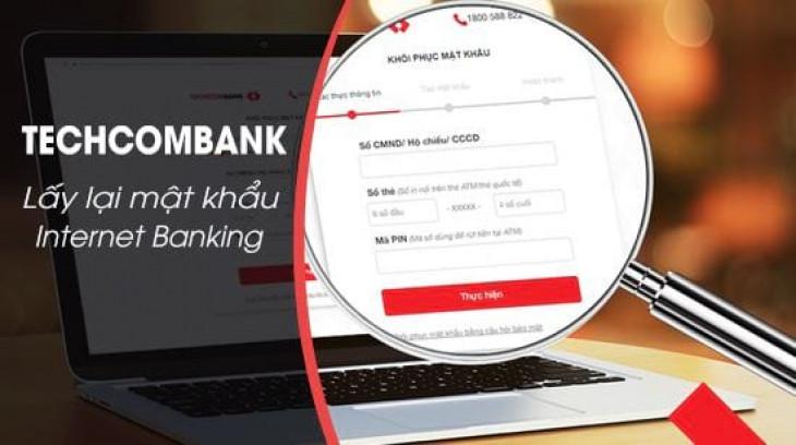 Cách lấy lại mật khẩu Internet Banking ngân hàng Techcombank